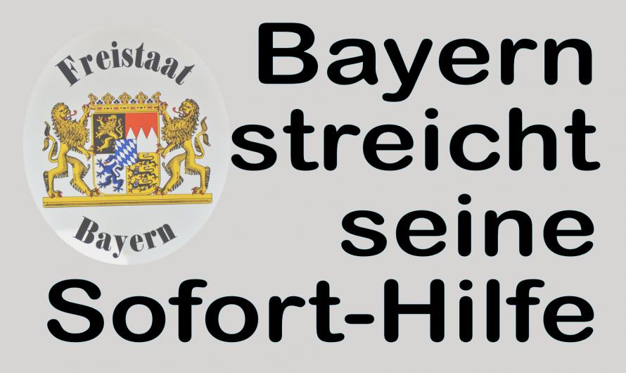 Bayern zahlt keine landeseigene Sofort-Hilfe für Unternehmen bis 10 Mitarbeiter – Enttäuschung für viele Unternehmen