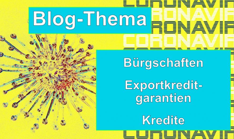 Leichtere Vergabe von Kredite, Bürgschaften & Exportgarantien – Kredit-Hilfe-Paket muss erst noch durch Bundestag