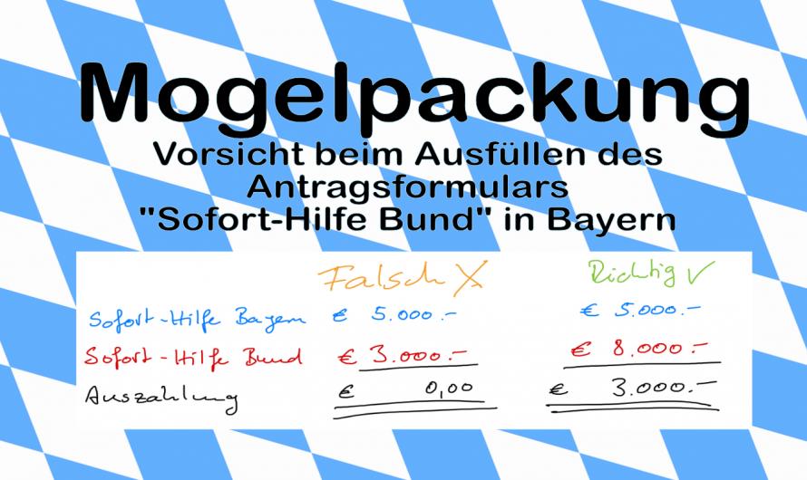 """Es läuft nicht rund! Bayern bearbeitet keine Anträge mehr. Aber: """"Sofort-Hilfe Bund"""" kann beantragt werden."""